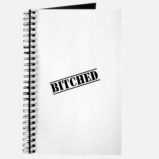 Bitched Journal