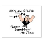 Men are stupid Small Poster