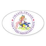 I'm Late, I'm Late! Sticker (Oval 10 pk)