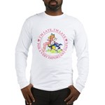 I'm Late, I'm Late! Long Sleeve T-Shirt