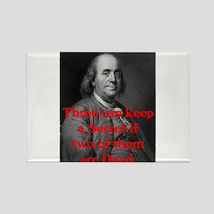 Ben Franklin: Keeping a Secre Rectangle Magnet