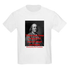Ben Franklin: Keeping a Secre T-Shirt