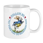 Follow Me To Wonderland Mug