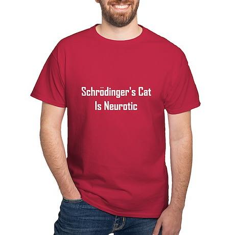 Schrodinger's Cat Is Neurotic Dark T-Shirt