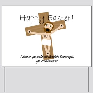 Happy Easter Jesus! Yard Sign