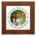 I'm Mad, You're Mad Framed Tile