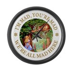 I'm Mad, You're Mad Large Wall Clock