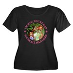 I'm Mad, You're Mad Women's Plus Size Scoop Neck D