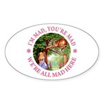 I'm Mad, You're Mad Sticker (Oval 50 pk)