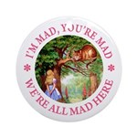 I'm Mad, You're Mad Ornament (Round)