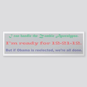 If it's Obama, we're all done Sticker (Bumper)