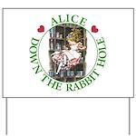 Alice Down the Rabbit Hole Yard Sign