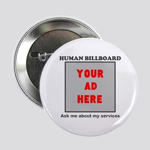 "Human Billboard 2 2.25"" Button"