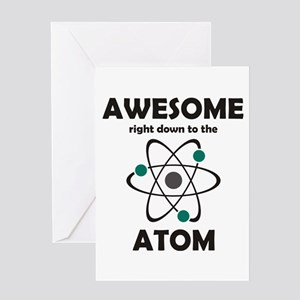 Awesome Right Down to the Ato Greeting Card