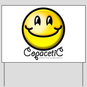 Copacetic Yard Sign