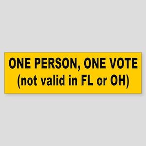 one vote... Bumper Sticker