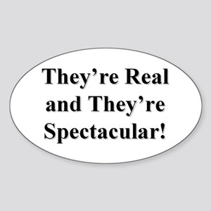 They're Real and They're Spec Sticker (Oval)