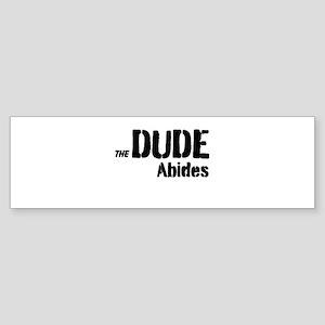 Dude Abides Sticker (Bumper)