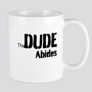 Dude Abides Mug
