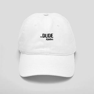 Dude Abides Cap
