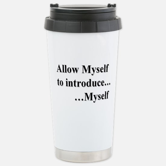 Allow Myself Stainless Steel Travel Mug