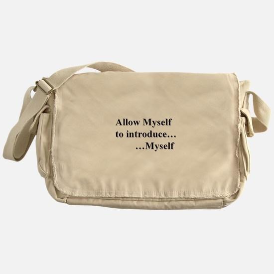 Allow Myself Messenger Bag
