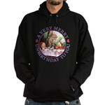 A Very Merry Unbirthday To You Hoodie (dark)
