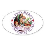 A Very Merry Unbirthday To You Sticker (Oval 10 pk