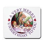 A Very Merry Unbirthday To You Mousepad