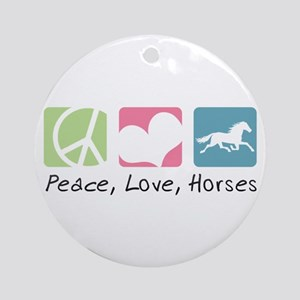 Peace, Love, Horses Ornament (Round)
