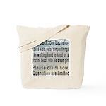 Single, but looking Tote Bag