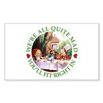 We're All Quite Mad Sticker (Rectangle 50 pk)