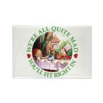 We're All Quite Mad Rectangle Magnet (100 pack)