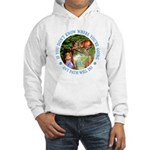 Any Path Will Do Hooded Sweatshirt