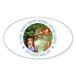 Any Path Will Do Sticker (Oval)