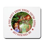 Any Path Will Do Mousepad