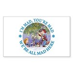 We're All Mad Here Sticker (Rectangle 50 pk)