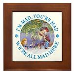 We're All Mad Here Framed Tile