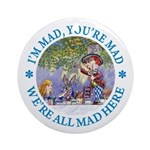 We're All Mad Here Ornament (Round)