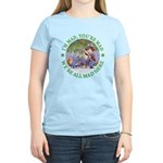 We're All Mad Here Women's Light T-Shirt