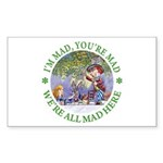 We're All Mad Here Sticker (Rectangle 10 pk)