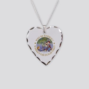 Why Be Normal? Necklace Heart Charm