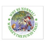 Why Be Normal? Small Poster