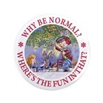 Why Be Normal? 3.5