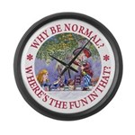 Why Be Normal? Large Wall Clock