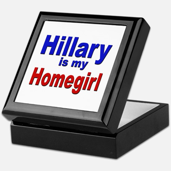 Hillary is my Homegirl Keepsake Box