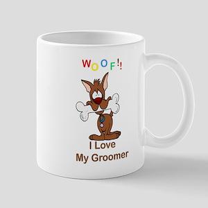 """""""Woof"""" I Love My Groomer Mug"""