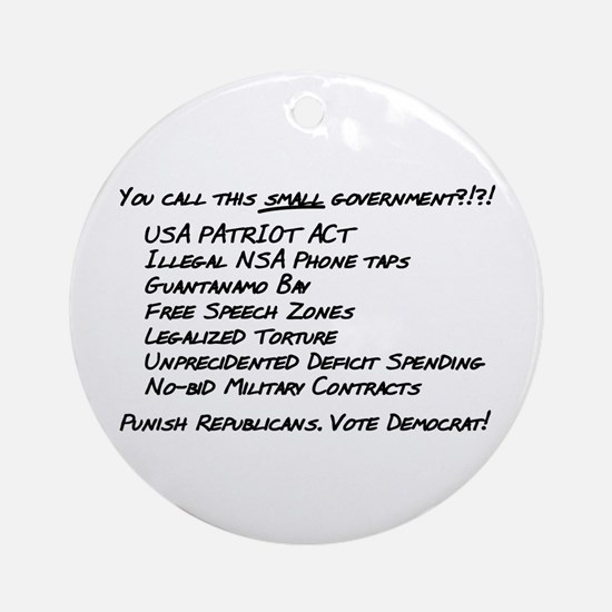 You Call This Small Governmen Ornament (Round)