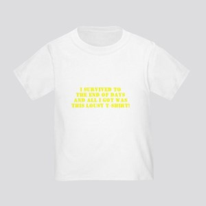 End of Days Toddler T-Shirt