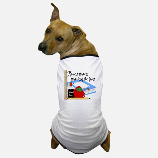 Teach From Heart Dog T-Shirt
